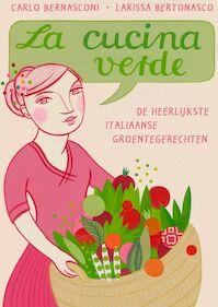 La cucina verde - L. Bertonasco, C. Bernasconi (ISBN 9789023013013)