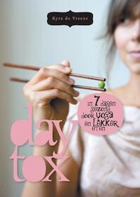 Daytox - Kyra de Vreeze (ISBN 9789023013174)