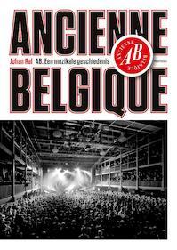 Ancienne Belgique - Johan Ral (ISBN 9789022330050)