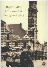De Nazirazzia - Roger Rutten (ISBN 9789491297441)