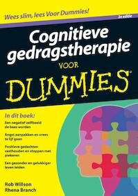 Cognitieve gedragstherapie voor dummies - Rob Willson, Rhena Branch (ISBN 9789043029896)