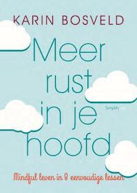 Meer rust in je hoofd - Karin Bosveld (ISBN 9789058776211)