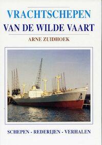 Vrachtschepen van de Wilde Vaart - Arne Zuidhoek (ISBN 9789060130780)