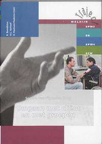 302 Omgaan met client en met groepen - R. Benedictus, A.C. Verhoef (ISBN 9789042513037)