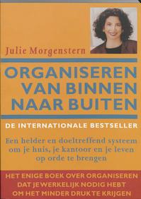 Organiseren van binnen naar buiten - J. Morgenstern (ISBN 9789057120992)