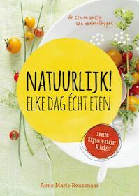 Natuurlijk! - Anne Marie Reuzenaar (ISBN 9789021555997)