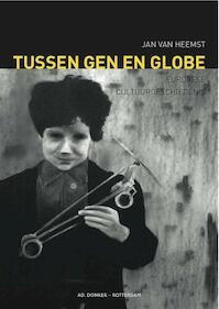 Tussen gen en globe - Jan van Heemst (ISBN 9789061006671)