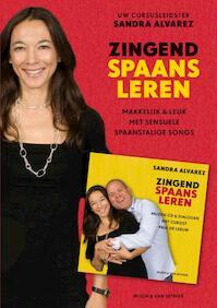 Zingend Spaans leren + CD - S. Alvarez (ISBN 9789038891163)