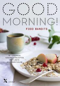 Good morning - Food Bandits (ISBN 9789401604901)