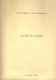 Lettre de Cachet. - Wilfried Adams