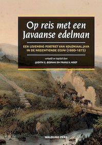 Op reis met een Javaanse edelman - J. Bosnak, F. Koot (ISBN 9789057308673)