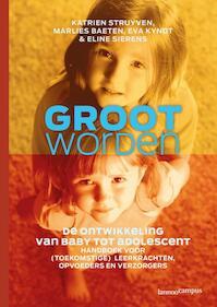 Groot worden - Katrien Struyven (ISBN 9789020983579)