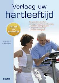 Verlaag uw hartleeftijd - Markus Lothar / Schwarz Schwarz (ISBN 9789044730272)