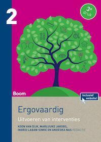 Ergovaardig deel 2: Uitvoeren van interventies - Koen van Dijk, Marluuke Jakobs, Ingrid Laban-Sinke, Anoeska Nas, Anouska Nas (ISBN 9789089538376)