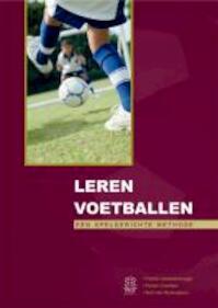 Leren voetballen - Patrick Vansteenbrugge, Robert Goethals, Bart Van Renterghem (ISBN 9070870541)