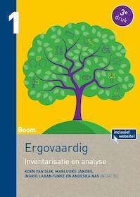 Ergovaardig deel 1: Probleeminventarisatie- en analyse - Koen van Dijk, Marluuke Jakobs, Ingrid Laban-Sinke, Anoeska Nas, Anouska Nas (ISBN 9789089538369)