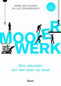 Mooier werk - Mark van Vuuren, Luc Dorenbosch (ISBN 9789024415168)