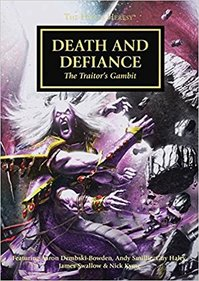 Death and Defiance - The Traitor's Gambit (ISBN 9781849707862)