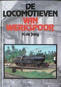 De locomotieven van Werkspoor - H. de Jong (ISBN 9789060139332)