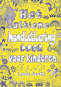 Het Ketnethandletteringboek voor kinderen - Linda Scott (ISBN 9789401443050)
