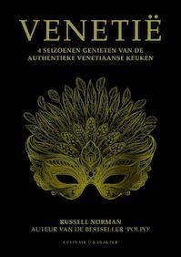 Venetië - 4 seizoenen genieten van de authentieke Venetiaanse keuken - Russell Norman (ISBN 9789045213576)