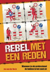 Rebel! - Jos van der Horst (ISBN 9789088508271)