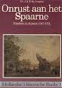 Onrust aan het Spaarne - Dr. J.A.F. Jongste (ISBN 9789067070423)