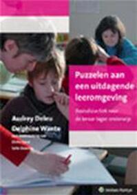 Puzzelen aan een uitdagende leeromgeving - Audrey Deleu, Delphine Wante (ISBN 9789030193197)