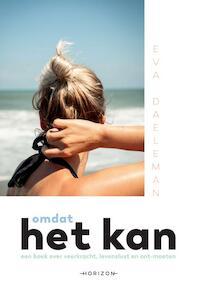 Omdat het kan - Eva Daeleman (ISBN 9789492626851)