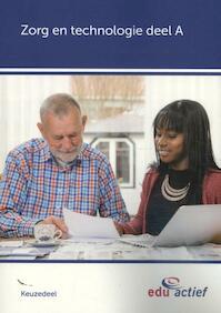 Keuzedeel Zorg en technologie deel A folio (ISBN 9789037247541)