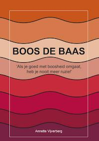 Boos de baas - Annette Vijverberg (ISBN 9789460100819)