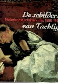 De schilders van Tachtig - Richard Bionda, Carel Blotkamp, Rijksmuseum Vincent van Gogh, Burrell Collection (ISBN 9789066301016)