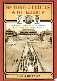 Return to the Middle Kingdom - Yuan-Tsung Chen (ISBN 9781402756979)