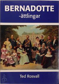 Bernadotte-ättlingar - Ted Rosvall (ISBN 9197567167)