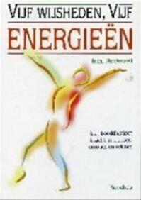 Vijf wijsheden vijf energieen - I. Rockwell (ISBN 9789074815840)