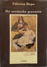 Félicien Rops, l'oeuvre gravé erotique - Félicien Rops, Jef Meert (ISBN 9789067710220)
