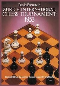 Zurich International Chess Tournament, 1953 - David Bronstein (ISBN 9780486238005)