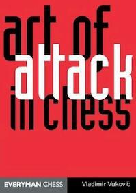 The Art of Attack in Chess - Vladimir Vukovic (ISBN 9781857444001)