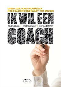 Ik wil een coach - Marleen Boen, Leen Lambrechts, Georges Anthoon (ISBN 9789401405614)