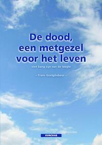 De dood, een metgezel voor het leven - Frans Goetghebeur (ISBN 9789077155721)