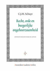 Recht, orde en burgerlijke ongehoorzaamheid - C.J.M. Schuyt (ISBN 9789053565421)
