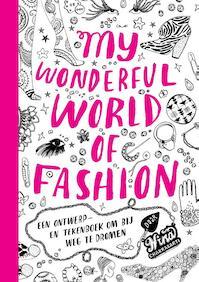 My Wonderful World of Fashion - Nina Chakrabarti (ISBN 9789063692490)