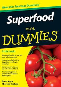Superfood voor Dummies - Brent Agin, Shereen Jegtvig (ISBN 9789043021135)