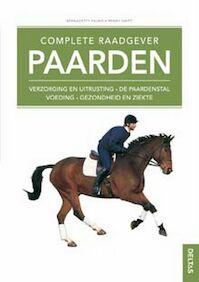 Complete raadgever paarden - B. Faurie, P. Swift (ISBN 9789044709858)