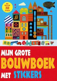 Mijn grote bouwboek met stickers - Lauren Farnsworth (ISBN 9789002259111)