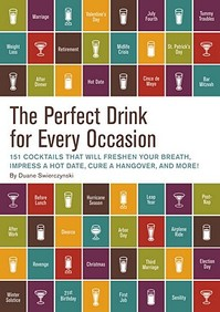 The Perfect Drink for Every Occasion - Duane Swierczynski (ISBN 9781594745072)