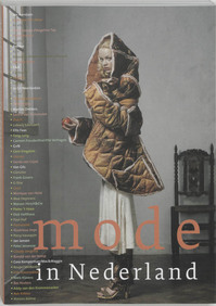 Mode in Nederland - J. Teunissen, J. Arts, E. de Baan (ISBN 9789058974686)