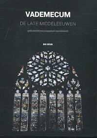 Vademecum De Late Middeleeuwen - Dig Keur (ISBN 9789052945897)