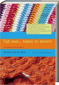 Tijd voor ... haken en breien ! - M. van der Stoep (ISBN 9789044312058)