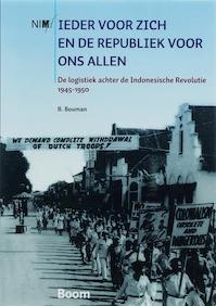 Elk voor zich en de Republiek voor ons allen - B. Bouman (ISBN 9789085063568)